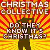 Do They Know It's Christmas? by The Christmas Collective
