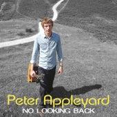 No Looking Back by Peter Appleyard