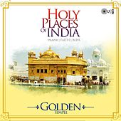Holy Places of India - Prayer, Faith, Bliss (Golden Temple) by Various Artists