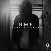 Play & Download Hmf by Charlie Darker | Napster