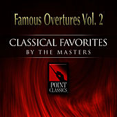 Play & Download Famous Overtures Vol. 2 by Various Artists | Napster