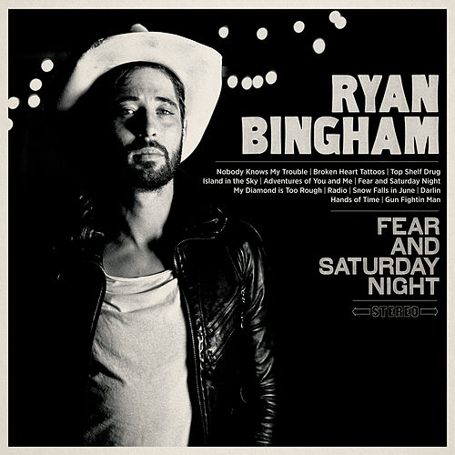 Play & Download Fear and Saturday Night by Ryan Bingham | Napster