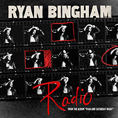 Play & Download Radio by Ryan Bingham | Napster