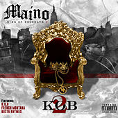 Play & Download K.O.B 2 by Maino | Napster