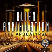 Play & Download Alien Annihilation: The Apocalypse by Hollywood Film Music Orchestra | Napster