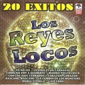 Play & Download 20 Exitos de Los Reyes Locos by Los Reyes Locos | Napster