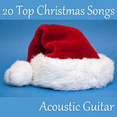 20 Top Christmas Songs on Acoustic Guitar by The O'Neill Brothers Group