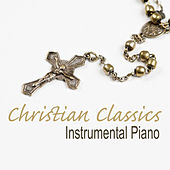 Christian Classics: Instrumental Piano by The O'Neill Brothers Group