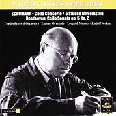 Schumann: Cello Concerto & 5 Stücke Im Volkston - Beethoven: Cello Sonata, Op. 5 No. 2 by Various Artists