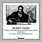 Play & Download Buddy Moss, Vol. 3 (1935-1941) by Buddy Moss | Napster