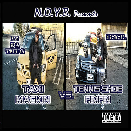 Taxi Mackin vs. Tennis Shoe Pimpin by Hyp (Hip-Hop)