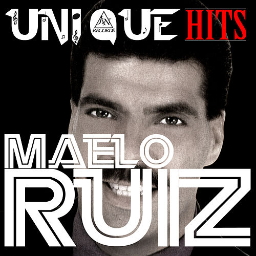 Play & Download Uniquehits by Maelo Ruiz | Napster
