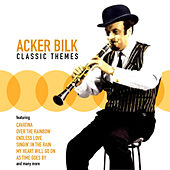 Play & Download Classic Themes by Acker Bilk | Napster