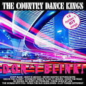 Don't Blink by Country Dance Kings