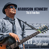 Play & Download This Is from Here by Harrison Kennedy | Napster
