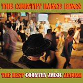The Best Country Music Around by Country Dance Kings