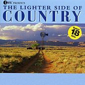 Play & Download The Lighter Side of Country by Various Artists | Napster