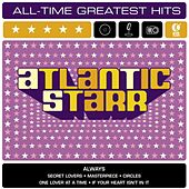 Play & Download Atlantic Starr: All-Time Greatest Hits by Atlantic Starr | Napster