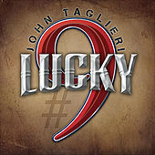 Play & Download Lucky #9 by John Taglieri | Napster