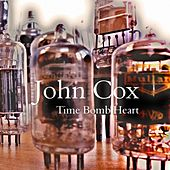 Play & Download Time Bomb Heart by John Cox | Napster