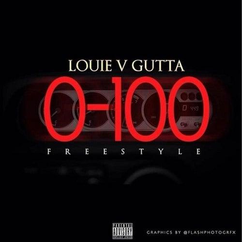 0-100 - Single by Louie V Gutta