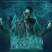 Dreamchasers 3 by Meek Mill