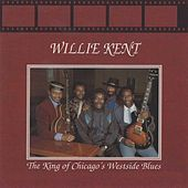 Play & Download Chicago Blues Session, Vol. 21 by Willie Kent | Napster