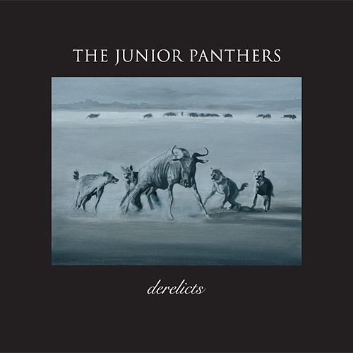 Derelicts by The Junior Panthers