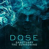 Play & Download Sanctuary / The Summoning by Dose | Napster