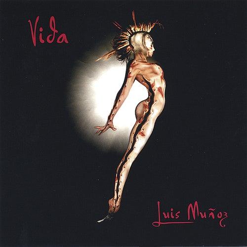 Vida by Luis Munoz