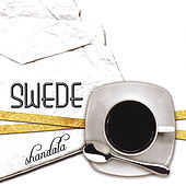 Play & Download Shandala by The Swede | Napster