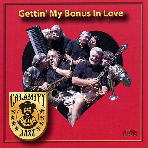 Play & Download Gettin' My Bonus in Love by Calamity Jazz | Napster