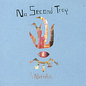 Play & Download Narcotic by No Second Troy | Napster