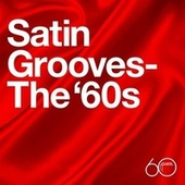 Atlantic 60th: Satin Grooves - The '60s by Various Artists