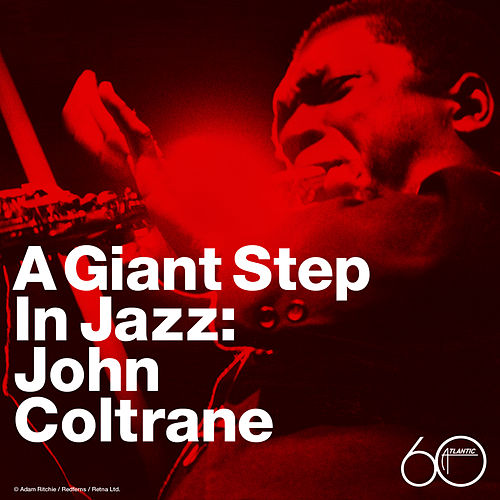 A Giant Step In Jazz by John Coltrane