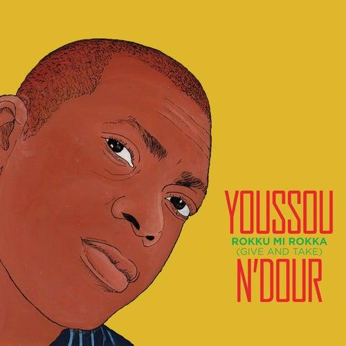 Rokku Mi Rokka by Youssou N'Dour