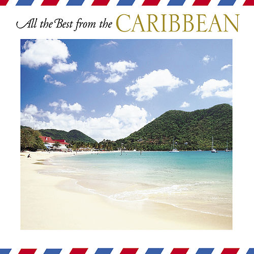 Play & Download All The Best From The Caribbean by The Starlite Singers | Napster