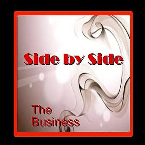 Play & Download Side By Side by The Business | Napster