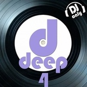 Deep, Vol. 4 (DJ Only) by Various Artists
