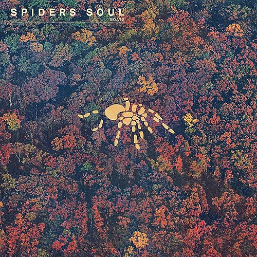 Play & Download Spiders Soul by Boats | Napster