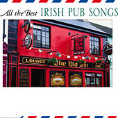 Play & Download All The Best Irish Pub Songs by The Starlite Singers | Napster