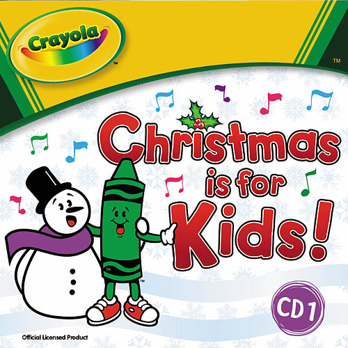 Crayola: Christmas Is For Kids by The Countdown Kids