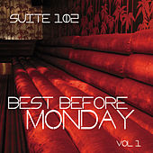 Play & Download Suite 102: Best Before Monday, Vol. 1 by Various Artists | Napster