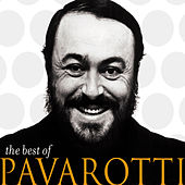 Play & Download The Best Of Pavarotti by Luciano Pavarotti | Napster