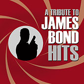 Play & Download James Bond Hits by The Soundtrack Tribute Band | Napster