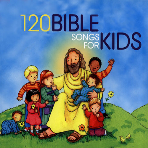 Play & Download 120 Bible Songs For Kids by The Countdown Kids | Napster