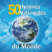 Play & Download 50 Hymnes Nationales Du Monde by World Sound Orchestra | Napster