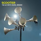 Play & Download The Ultimate Aural Orgasm by Scooter | Napster