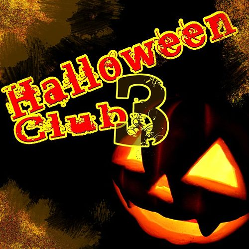 Play & Download Halloween Club Vol. 3 by Various Artists | Napster