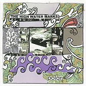 Play & Download Polar by The High Water Marks | Napster